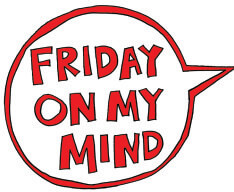 friday_on_my_mind