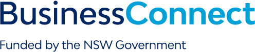 BUSINESS CONNECT Funded by the NSW Government